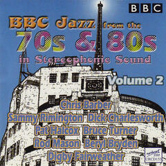BBC Jazz From The 70s & 80s - Volume 2