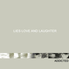 Lies Love And Laughter
