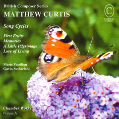 Curtis: Chamber Works - Song Cycles to Poems by Anne Harris