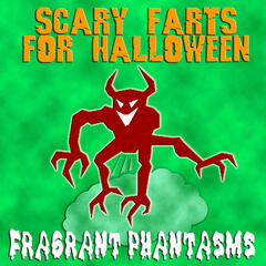 Scary Farts For Halloween