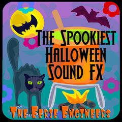 The Spookiest Halloween Sound FX