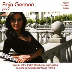 Anja German Plays Haydn, Schubert and Chopin