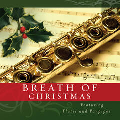 Breath of Christmas-Featuring Flutes & Panpipes