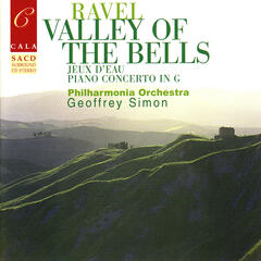 Ravel: Valley of the Bells, Jeux d'eau, Rapsodie espagnole, Le gibet, et al.