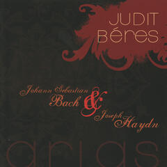 Judit Béres Performs Bach and Haydn Arias