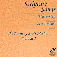 Scripture Songs: The Music of Scott McClain, Vol. 1