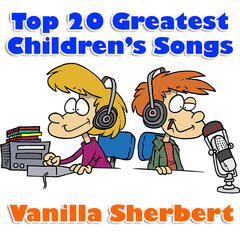 Top 20 Greatest Children's Songs