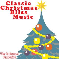 Classic Christmas Bliss Music
