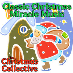 Classic Christmas Miracle Music