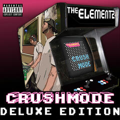Crushmode - Deluxe Edition
