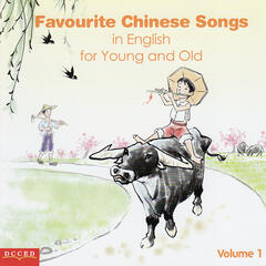 Favourite Chinese Songs in English for Young and Old