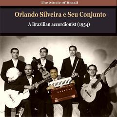 The Music of Brazil / Orlando Silveira e Seu Conjunto / Compositions of Zequinha de Abreu (1956)