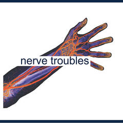 Nerve Troubles