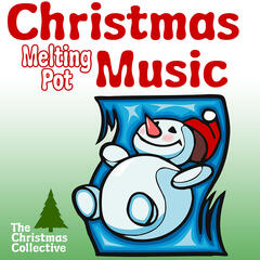 Christmas Melting Pot Music