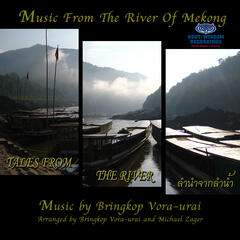 Tales From The River - Music From The River of Mekong