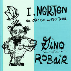 I, Norton - An Opera In Real Time