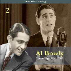 The British Song / Al Bowlly, Volume 2 / Recordings 1931-1941