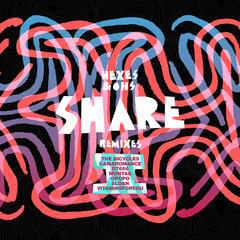SHARE (Remixes)