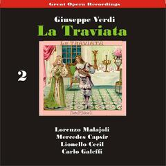 Great Opera Recordings / Verdi: La Traviata [1933], Volume 2