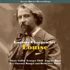 Great Opera Recordings / Charpentier: Louise [1935]