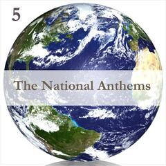 The National Anthems, Volume 5 / A Mix of Real Time & Programmed Music