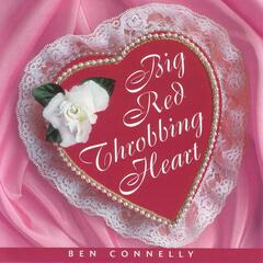 Big Red Throbbing Heart