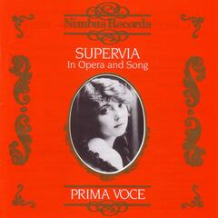 Prima Voce: Supervia In Opera And Song