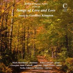 Songs of Love and Loss - Music by Geoffrey Kimpton