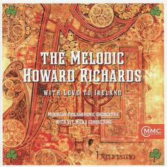 The Melodic Howard Richards: With Love to Ireland
