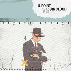 9th Cloud vs U-Point