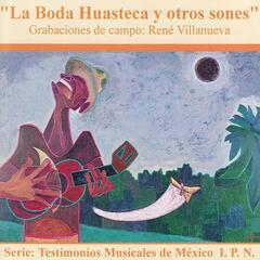 La Boda Huasteca Y Otros Sones