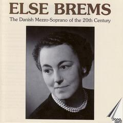 Else Brems: The Danish Mezzo-Soprano of the 20th Century