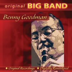 Original Big Band Collection: Benny Goodman