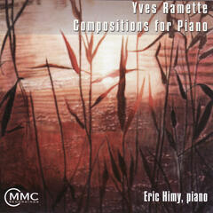 Yves Ramette: Compositions for Piano