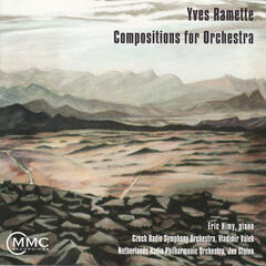 Yves Ramette: Compositions for Orchestra