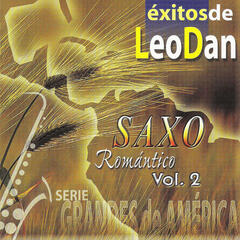 Saxo Romántico Volume 2: Exitos de Leo Dan