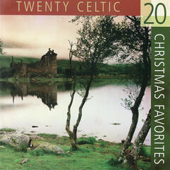 20 Celtic Christmas Favorites played on Authentic Celtic instruments