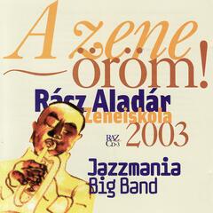 Musical Happyness: Racz Aladar Music Institute Budapest - Wind Band Matyasföld - Jazzmania Big Band