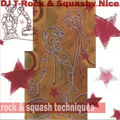 Rock and Squash Techniques