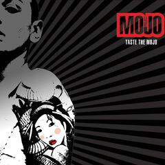 Taste the Mojo