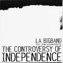 The Controversy Of Independence