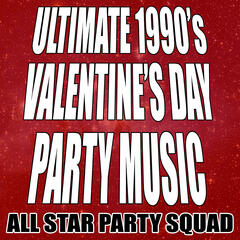 Ultimate 1990's Valentine's Day Party Music