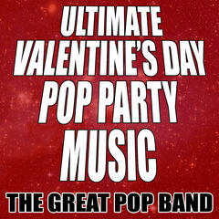 Ultimate Valentine's Day Pop Party Music