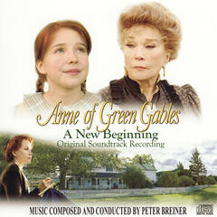 Anne of Green Gables: A New Beginning - Original Soundtrack