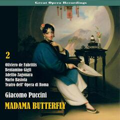 Great Opera Recordings / Giacomo Puccini: Madama Butterfly [1939], Vol. 2