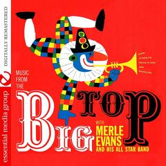 Music From The Big Top (Digitally Remastered)