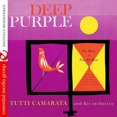 Deep Purple: The Music Of Peter DeRose (Digitally Remastered)