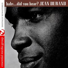Baby… Did You Hear? (Digitally Remastered)