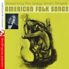 American Folk Songs (Digitally Remastered)