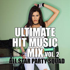 Ultimate Hit Music Mix Vol. 2
